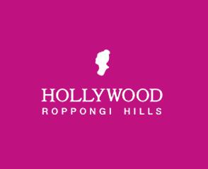 HOLLYWOOD ROPPONGI HILLS